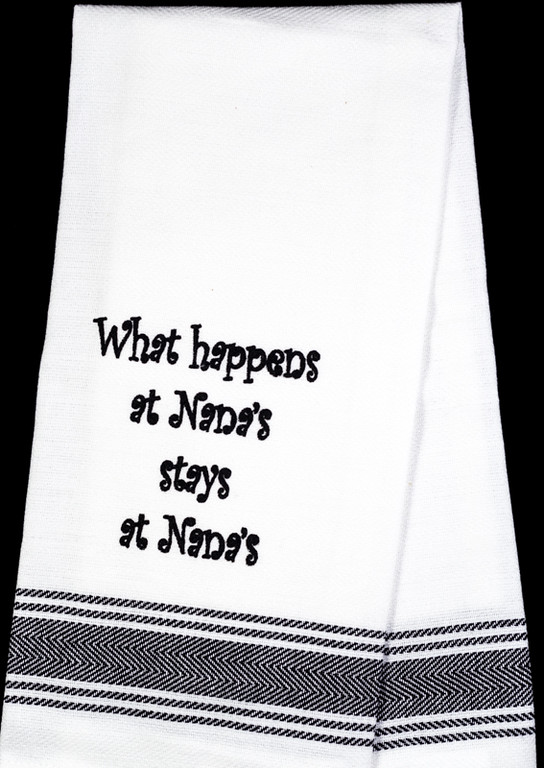 What Happens at Nana's Tea Towel
