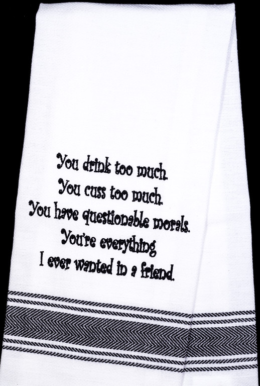Drink too Much Tea Towel