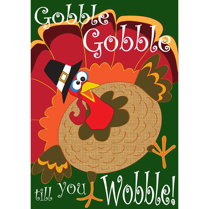Gobble Gobble Wobble House Flag