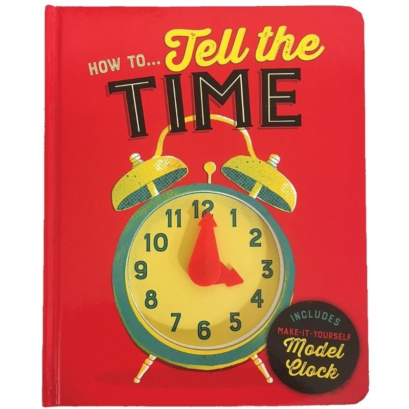 How To...Tell the Time Board Book