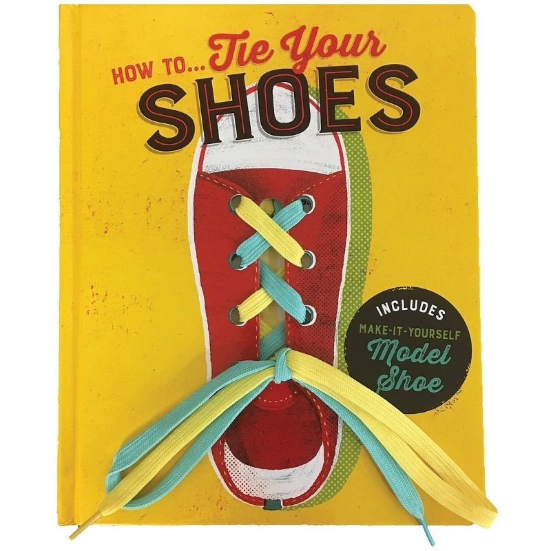 How To...Tie Your Shoes Board Book