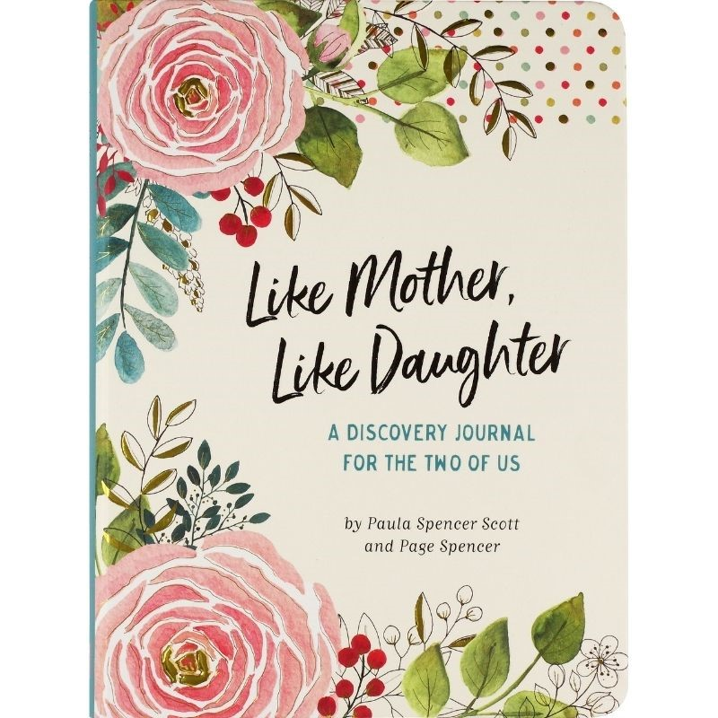 Like Mother, Like Daughter Journal