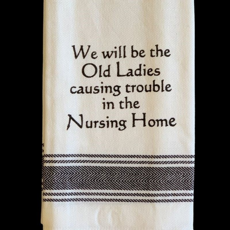 Old Ladies Causing Trouble Tea Towel