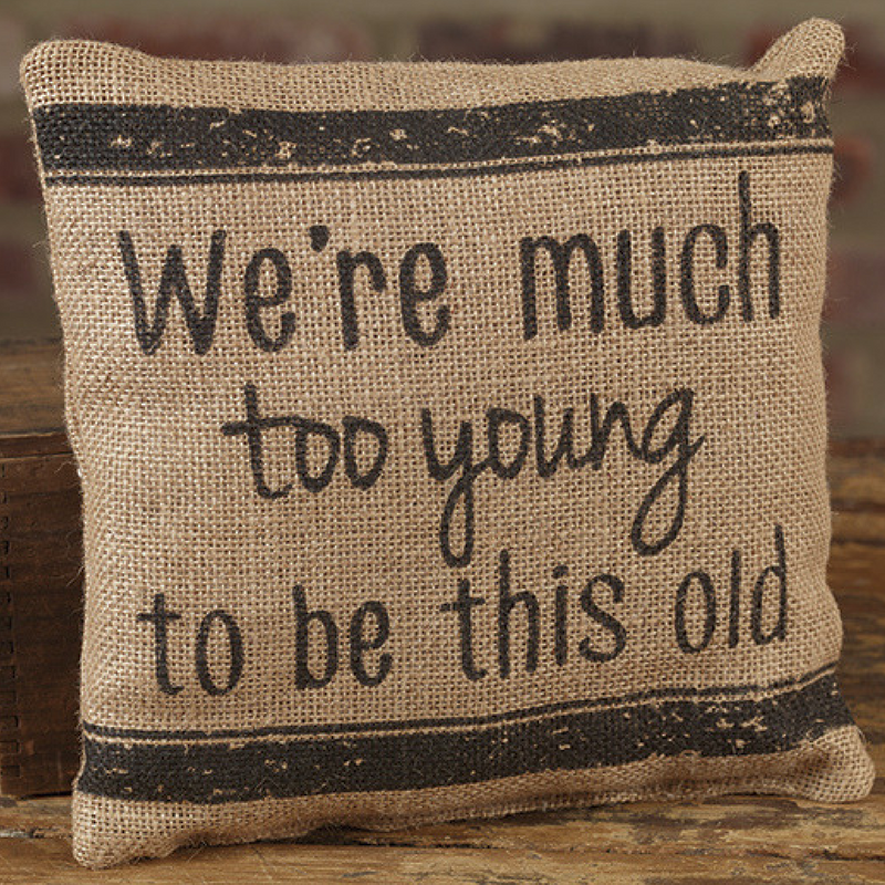 Too Young Pillow