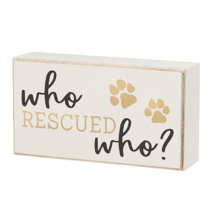 Who Rescued Who Sign